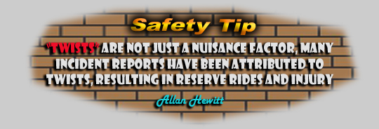 Safety Tips - Twists are not just a nuisance factor